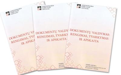 """Knyga """"Dokumentų valdymas: rengimas, tvarkymas ir apskaita"""""""