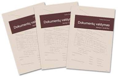 """Knyga """"Dokumentų valdymas: teorija ir praktika"""""""
