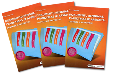 """Knyga """"Dokumentų rengimas tvarkymas ir apskaita. Taisyklės ir pavyzdžiai"""""""